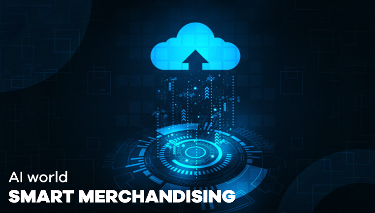 Get-the-glimpse-of-what-AI-world-can-do-to-Uplevel-the-Smart-Merchandising_Blog_762x432.jpg